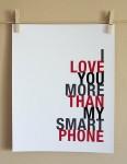 loveyoumorethanmysmartphone